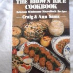 The Brown Rice Cookbook: Delicious Wholesome Macrobiotic Recipes